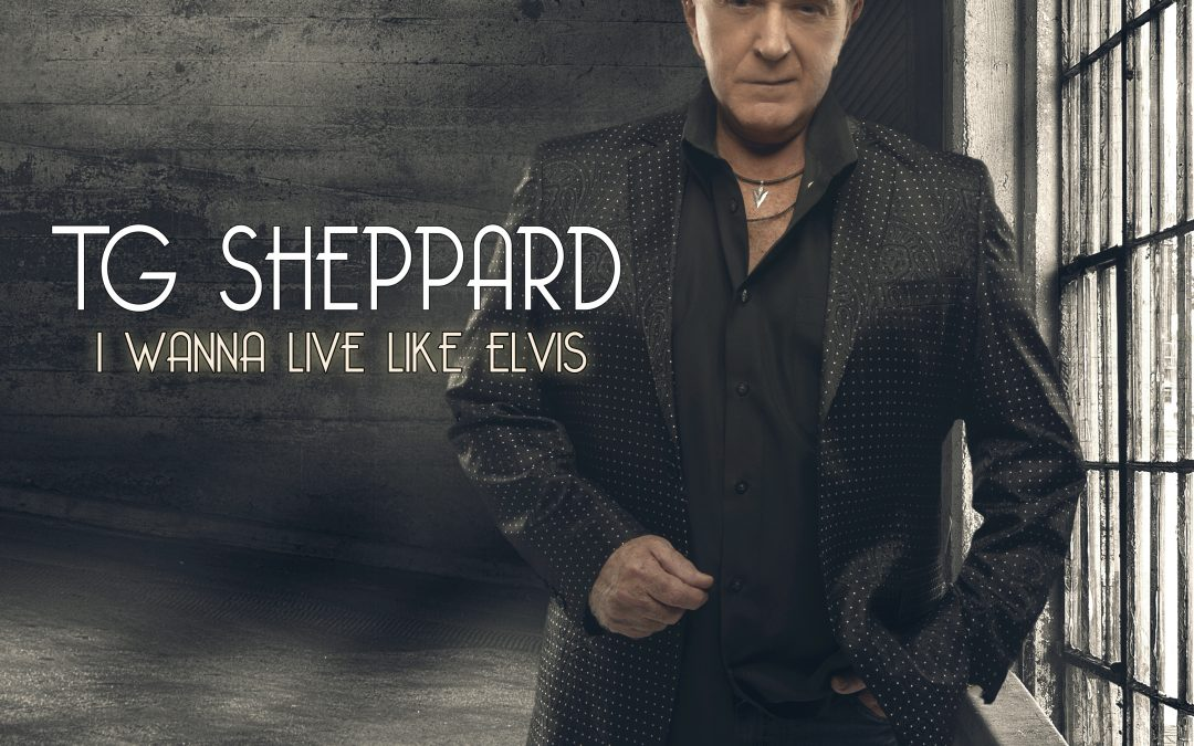 "TG Sheppard Releases First Single in Over 20 Years, ""I Wanna Live Like Elvis"""
