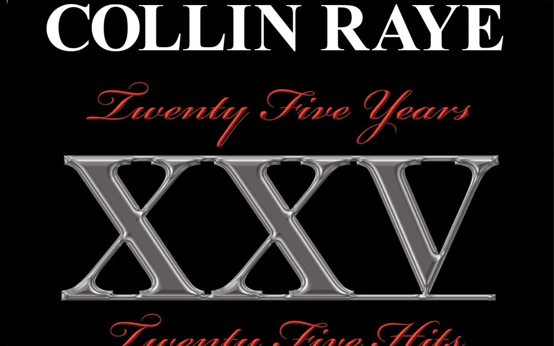 Collin Raye to Release New Album in Celebration of 25 Years in Music